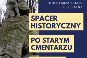 Spacer historyczny po Starym Cmentarzu w Olkuszu